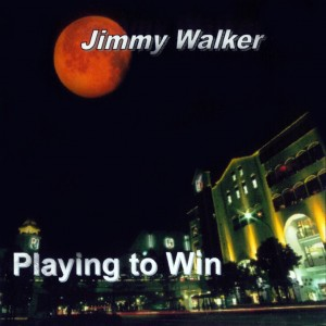 JIMMY WALKER   PLAY TO WIN