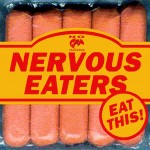 Nervous Eaters - Eat This! - Front